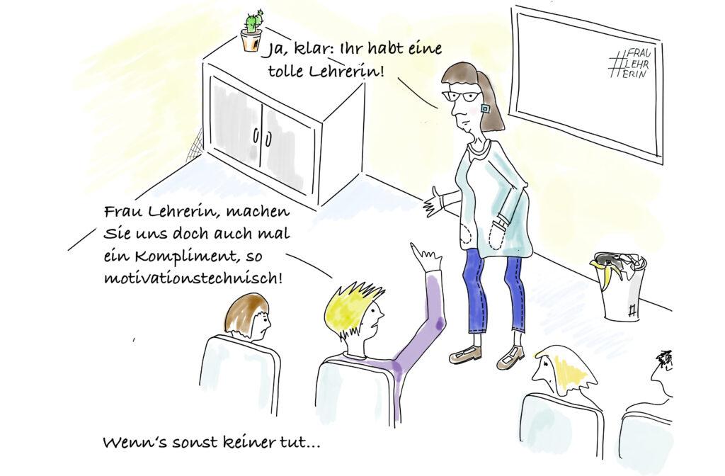 Frau Lehrerin Cartoon - machen Sie uns doch mal ein Kompliment!